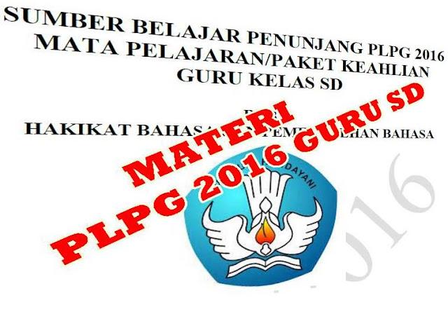 Materi PLPG 2016 Untuk Guru Sekolah Dasar Semua Mata Pelajaran