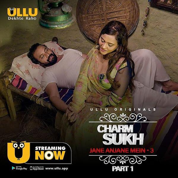 Charmsukh Jane Anjane Mein 3  web series Ullu App Wiki, Cast Real Name, Photo, Salary and News