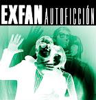 EXFAN - Autoficción (Álbum)