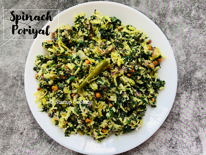Spinach Poriyal Recipe | Keerai Poriyal | Spinach Stir Fry | Startup Cooking