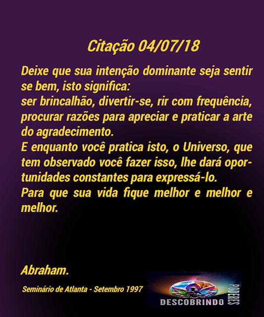 Citação de Abraham Hicks - Citação do Dia 04/07/2018