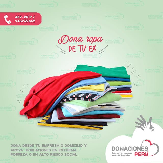 Dona la ropa de tu ex - Dona ropa - Dona y recicla - Recicla y dona - Donaciones Perú