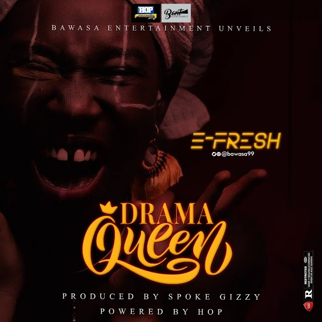"#Music: E-fresh - Drama Queen"" (@Bawasa99)"
