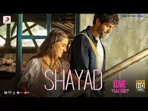 Sayad lyrics   Sayad Song lyrics Arijit Singh Love Aaj Kal