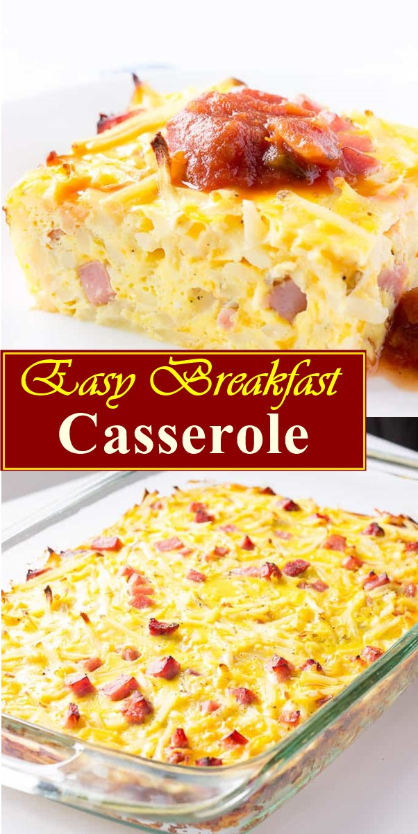Easy Breakfast Casserole Recipe #breakfastideas