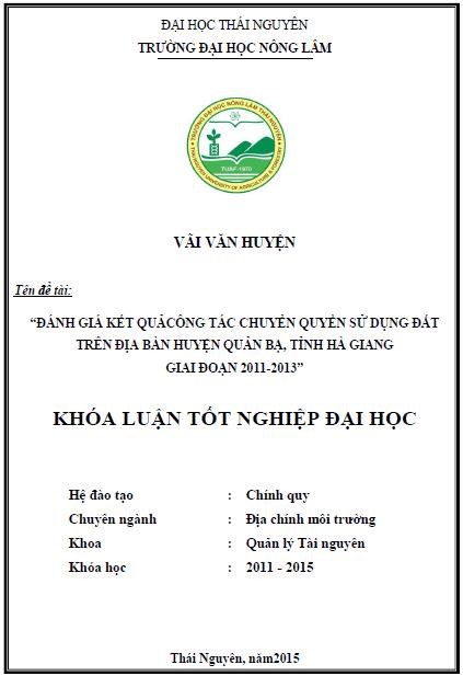 Đánh giá kết quả công tác chuyển quyền sử dụng đất trên địa bàn huyện Quản Bạ tỉnh Hà Giang giai đoạn 2011-2013