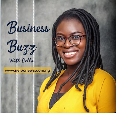 Abayomi Adeola Dells's Business Buzz Column on NELOC News International