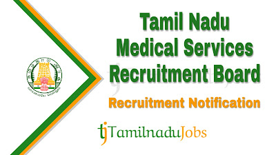TN MRB recruitment notification 2019, govt jobs in tamil nadu, tn govt jobs, govt jobs for lab technician