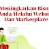 Meningkatkan Bisnis Anda Melalui Website Dan Marketplace