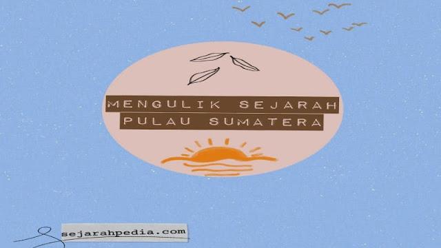 sejarah pulau sumatera