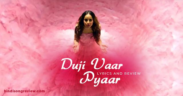 sunanda-sharma-duji-vaar-pyar-hoya-lyrics-in-hindi