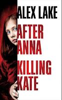 http://antredeslivres.blogspot.com/2019/02/after-anna-killing-kate.html