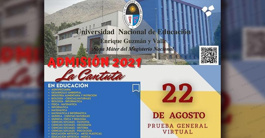 Resultados La Cantuta UNE 2021 (Domingo 22 Agosto 2021) Ingresantes Examen Admisión General - Universidad Nacional de Educación Enrique Guzmán y Valle - www.une.edu.pe