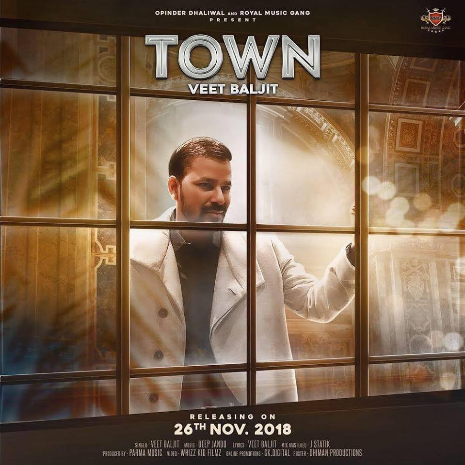 Town  Veet Baljit  new song