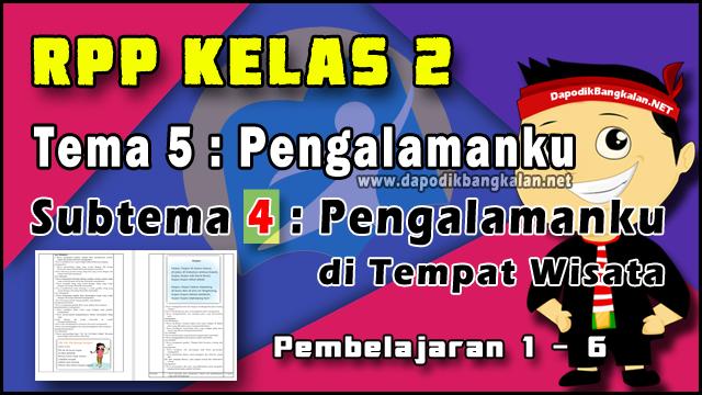RPP Kelas 2 Tema 5 Subtema 4 Pb 1 - 6 Kurikulum 2013 Revisi 2019