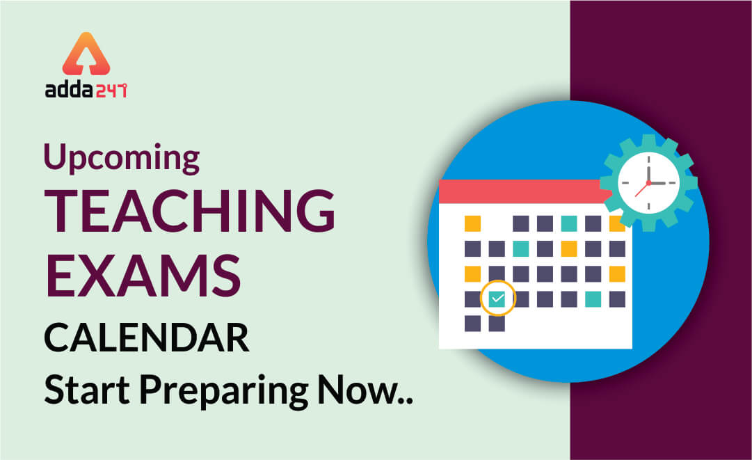 Upcoming Government Teaching Exams Calendar 2019