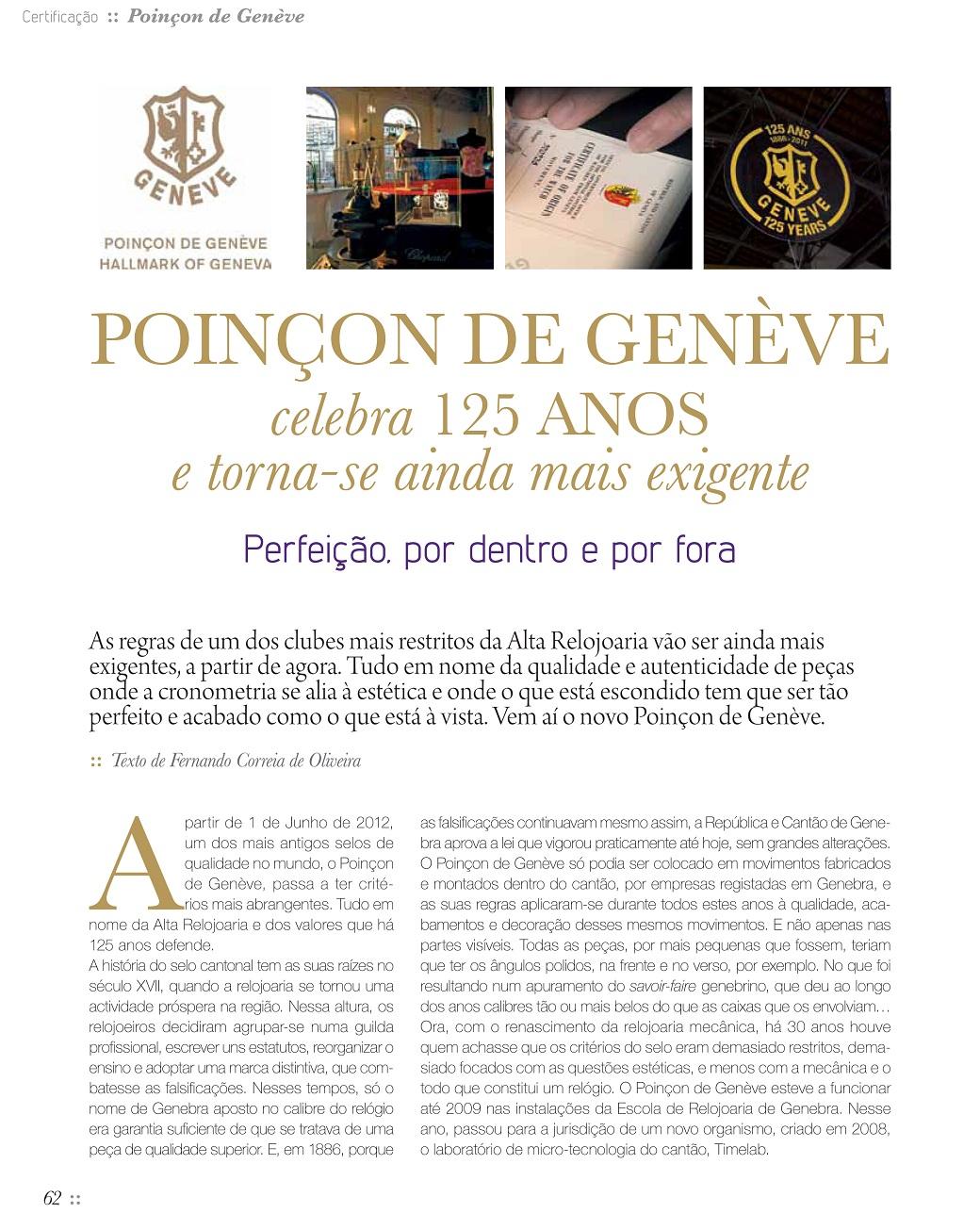7e5dad7753c Estação Cronográfica foi o único orgão de comunicação social de língua  portuguesa presente nas comemorações do 125º aniversário do selo de  qualidade Poinçon ...