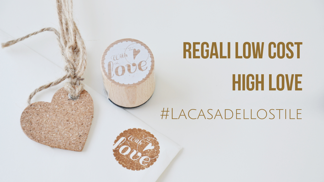 La casa dello stile: Regali di San Valentino low cost high love
