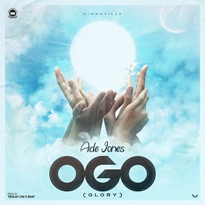 DOWNLOAD MP3: Ade Jones - Ogo (Glory)