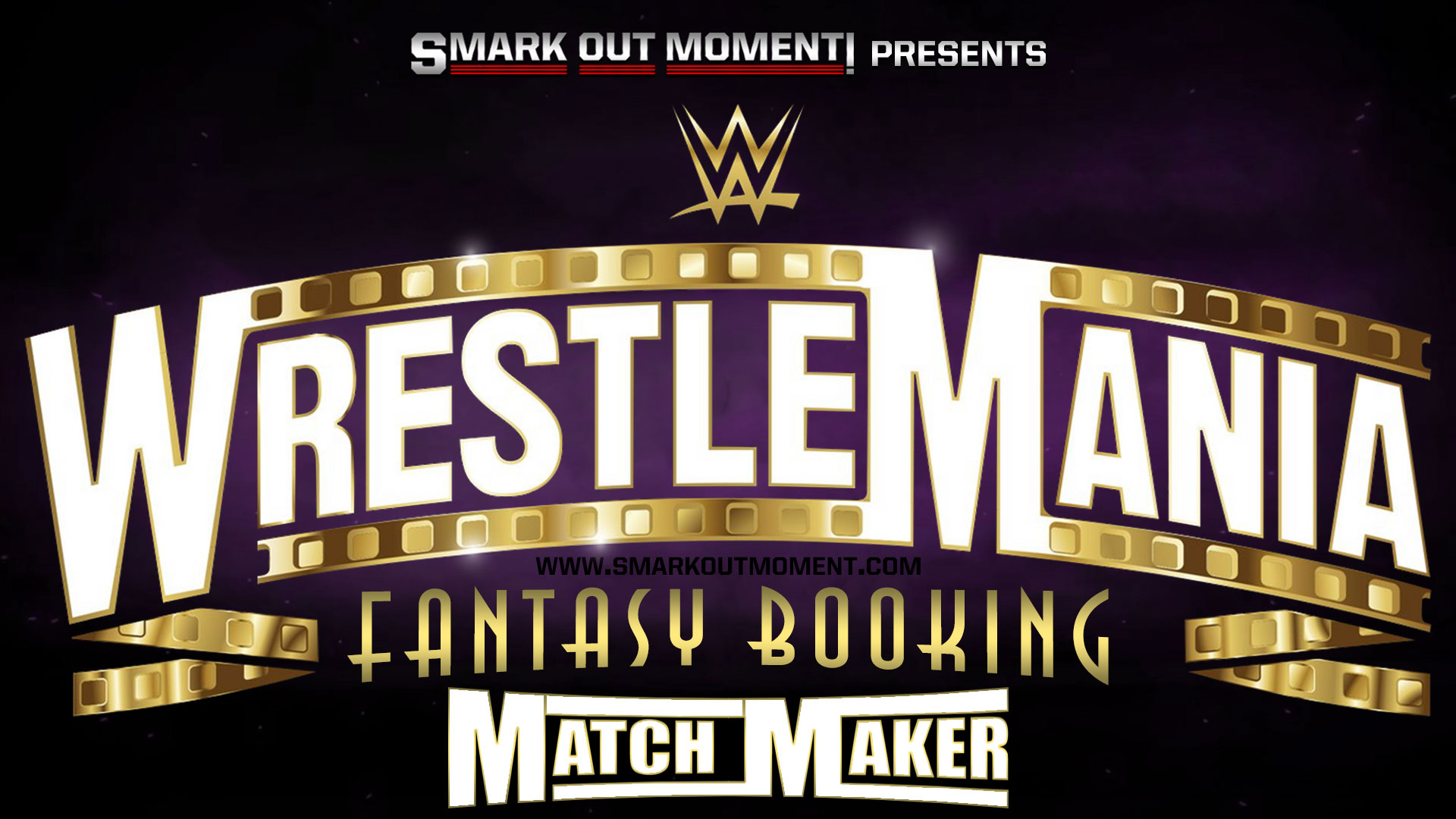 Fantasy Booking WrestleMania 37 Matches Lineup