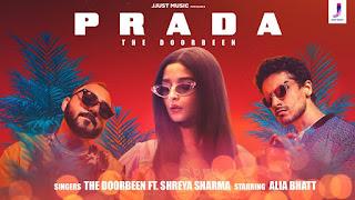 Prada Lyrics feat Alia Bhatt | The Doorbean | Shreya Sharma