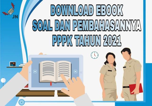 Download Ebook Soal dan Pembahasan PPPK 2021