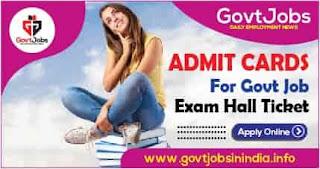 Admit Card For Govt Job - Exam Hall Ticket