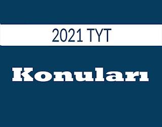 2021-tyt-konulari