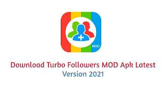 Download Turbo Followers MOD Apk Latest Version 2021