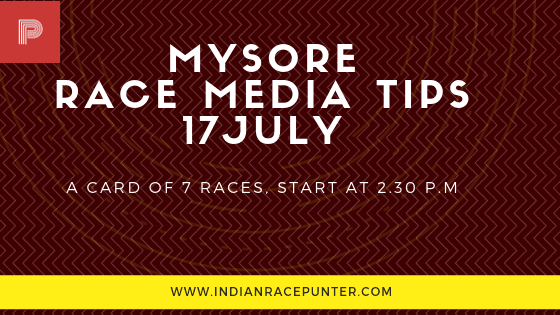 Mysore Race Media Tips 17 July, trackeagle, track eagle, racingpulse, racing pulse