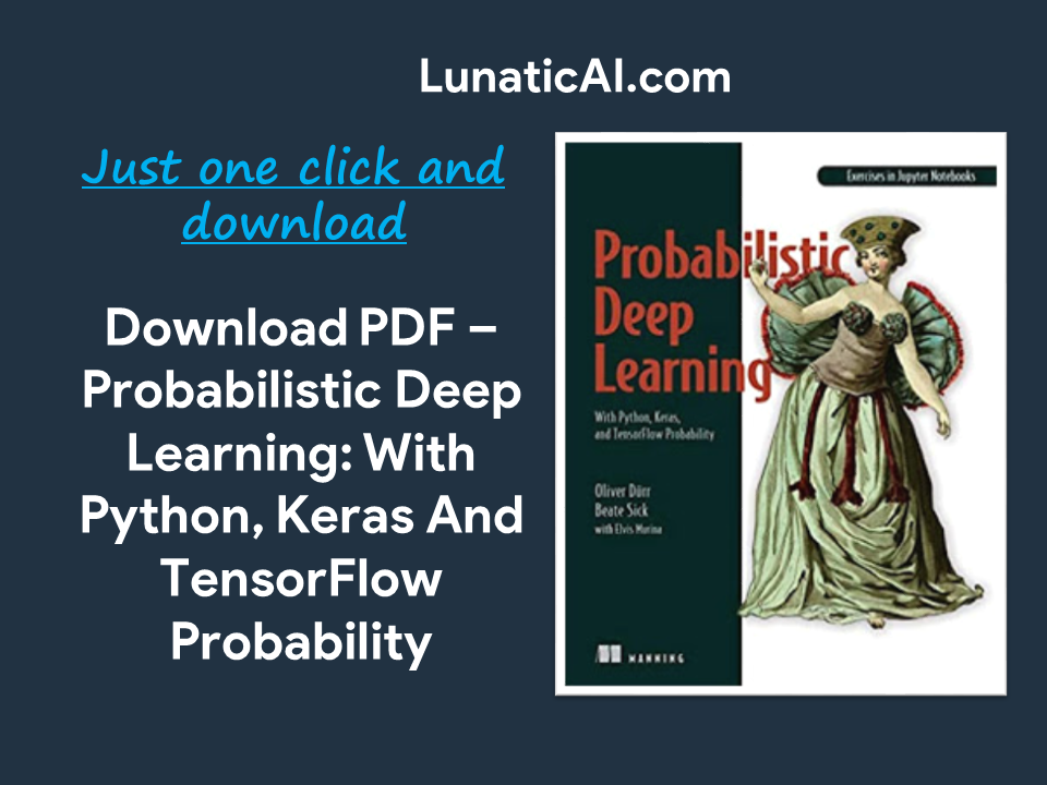 Probabilistic deep learning with Python PDF Download