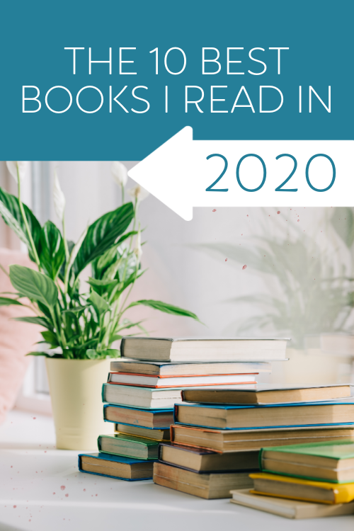 The 10 Best Books I Read in 2020 #readinglife #Christianbooks #cleanandcaptivatingfiction