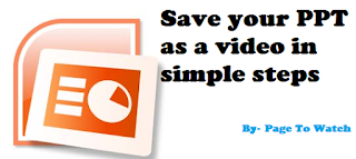 Learn to save ppt as a video