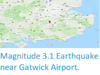 https://sciencythoughts.blogspot.com/2019/03/magnitude-31-earthquake-near-gatwick.html