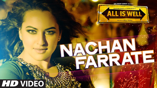 NACHAN FARRATE LYRICS - All is Well | Meet Bros, Kanika ...