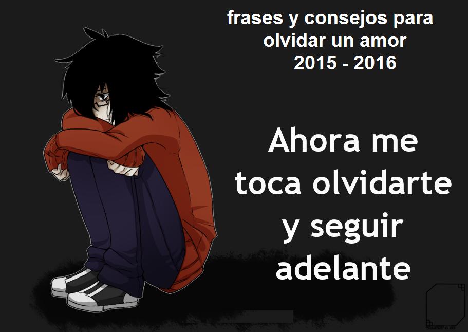 Frases Y Consejos Para Olvidar Un Amor 2015 2016