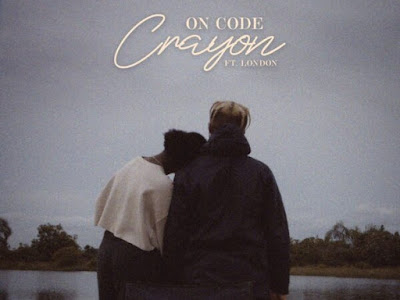 MUSIC: Crayon – On Code ft. London