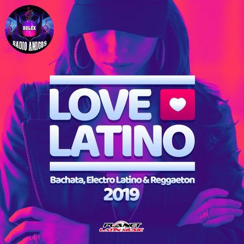 VA - Love Latino 2019 (Bachata, Electro Latino & Reggaeton