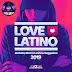 VA - Love Latino 2019 (Bachata, Electro Latino & Reggaeton)