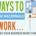 5 Ways to Engage Millennials at Work #infographic