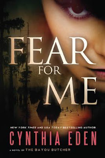 Fear for Me by Cynthia Eden