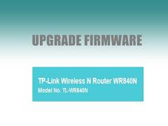 Cara Upgrade Firmware tp link TL-WR840N
