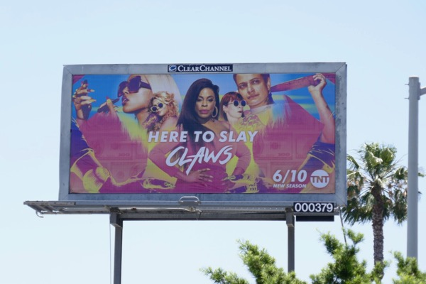 Claws season 2 billboard