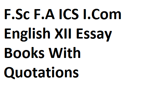 The Importance Of Learning English Essay  Thesis Statement For Essay also English Essay Books Fsc Fa Ics Icom English Xii Essay Books With Quotations High School Essay Examples