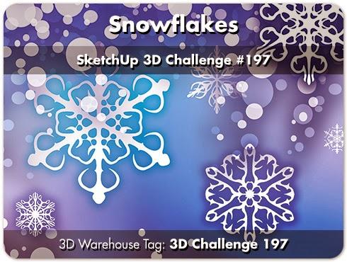 SketchUp 3D Challenge: SketchUp 3D Challenge #197 - Snowflakes