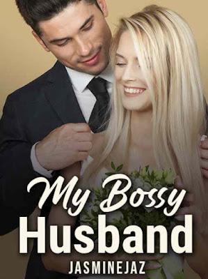 Novel My Bossy Husband Karya Jasminejaz Full Episode