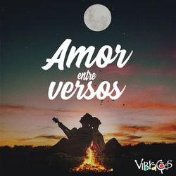 Amor Entre Versos – Vibrações Mp3