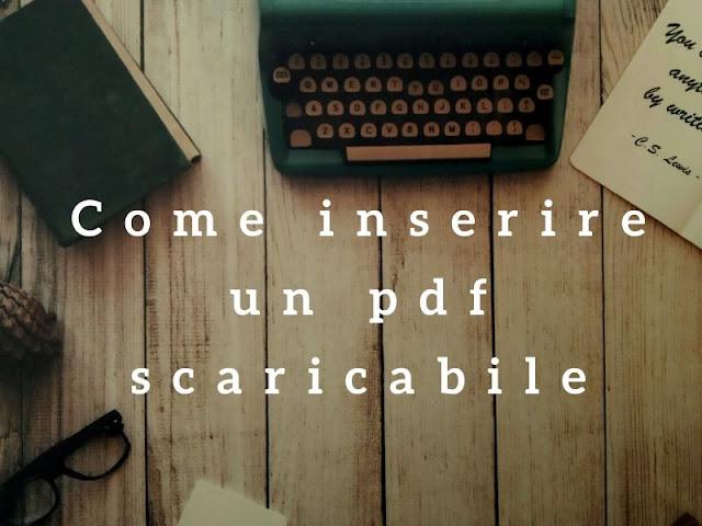 Come inserire un pdf in un post su Blogger