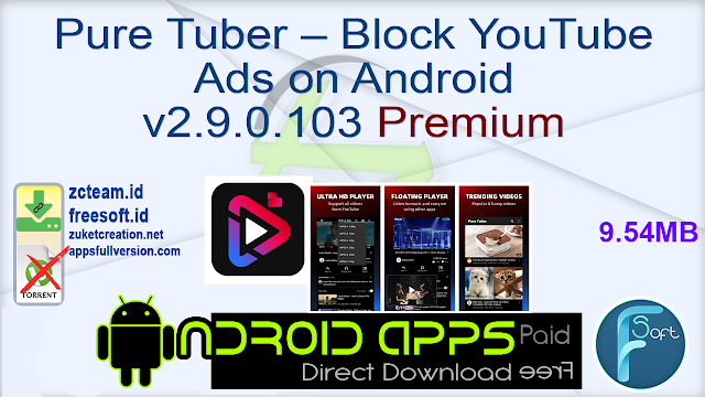 Pure Tuber – Block YouTube Ads on Android v2.9.0.103 Premium