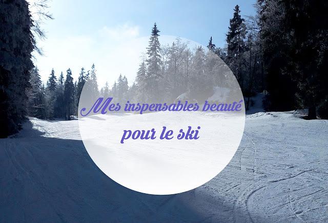 Mes indispensables beauté pour le ski